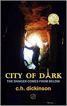 City of Dark by [Dickinson, Claire]