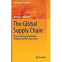 The Global Supply Chain: How Technology and Circular Thinking Transform Our Future (Management for Professionals)【洋書】 [並行輸入品]