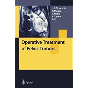 Operative Treatment of Pelvic Tumors