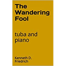 The Wandering Fool: tuba and piano
