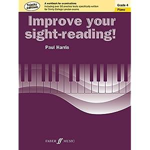 Improve Your Sight-Reading!, Grade 4: Piano, Trinity Edition (Faber Edition)