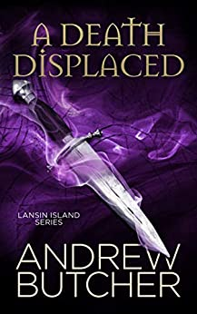 [Butcher, Andrew]のA Death Displaced (Lansin Island Paranormal Mysteries Book 1) (English Edition)