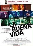 The Good Life (aka La buena vida) by Francisco Acu??a