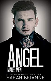 Angel (Made Men Book 5) by [Brianne, Sarah]