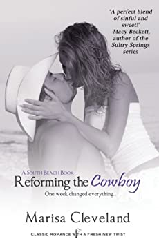 Reforming the Cowboy (South Beach) by [Cleveland, Marisa]