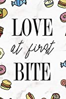 Love At First Bite: Notebook Journal Composition Blank Lined Diary Notepad 120 Pages Paperback Marmol Food Stickers Food Lover