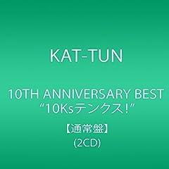 """10TH ANNIVERSARY BEST """"10Ksテンクス!"""