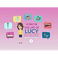 Learn English: Day in the Life of Lucy (Daily English Series)