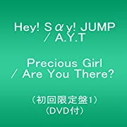 Precious Girl / Are You There?(初回限定盤1)(DVD付)