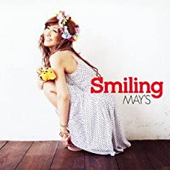 MAY'S「Outro 〜Keep On Smiling〜」のジャケット画像