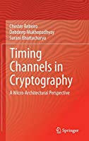 Timing Channels in Cryptography: A Micro-Architectural Perspective