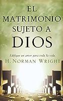 El Matrimonio Sujeto a Dios/ One Marriage Under God
