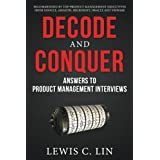 [Lewis C. Lin] Decode and Conquer: Answers to Product Management Interviews - Paperback