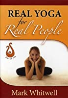 Real Yoga for Real People [DVD] [Import]