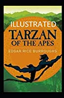 Tarzan of the Apes Illustrated