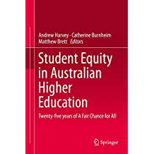 Student Equity in Australian Higher Education: Twenty-five years of A Fair Chance for All
