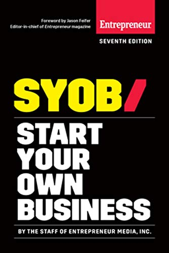 Download Start Your Own Business: The Only Startup Book You'll Ever Need (Start Your Own...) 1599186292