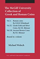 The McGill University Collection of Greek and Roman Coins
