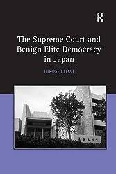 The Supreme Court and Benign Elite Democracy in Japan
