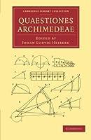 Quaestiones Archimedeae (Cambridge Library Collection - Classics)