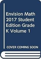 Envision Math 2017 Student Edition Grade K Volume 1