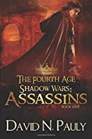 Assassins: Large Print Edition (The Fourth Age: Shadow Wars)