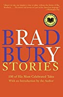 Bradbury Stories: 100 of His Most Celebrated Tales [並行輸入品]