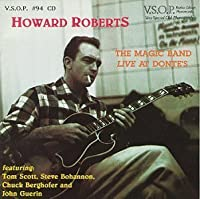 The Magic Band, Live At Donte's by HOWARD ROBERTS (2013-05-03)