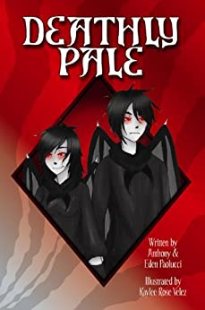 [Paolucci, Anthony]のDeathly Pale (English Edition)