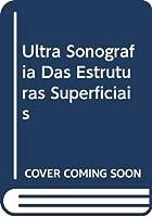 Ultra Sonografia Das Estruturas Superficiais