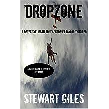 Dropzone: A Detective Jason Smith/Harriet Taylor thriller