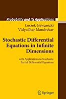 Stochastic Differential Equations in Infinite Dimensions: with Applications to Stochastic Partial Differential Equations (Probability and Its Applications)