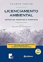 Licenciamento Ambiental Aspectos Teóricos e Práticos