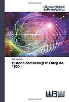 Historia demokracji w Turcji do 1950 r