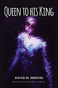 Queen To His King by [Hoenig, David]