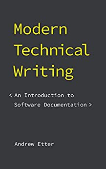 [Etter, Andrew]のModern Technical Writing: An Introduction to Software Documentation (English Edition)