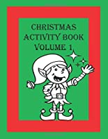 Christmas Activity Book Volume 1