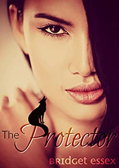 The Protector by [Essex, Bridget]