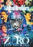 三代目J Soul Brothers LIVE TOUR 2012 「0~ZERO~」 (2枚組DVD) / 三代目 J Soul Brothers (出演)