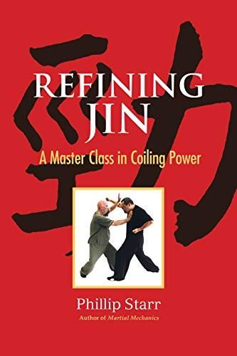 Refining Jin: A Master Class in Coiling Power (English Edition)
