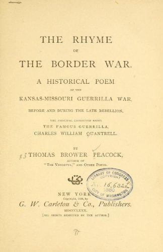 The rhyme of the border war  A historical poem of the Kansas