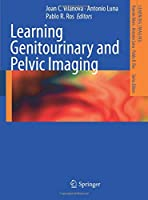 Learning Genitourinary and Pelvic Imaging (Learning Imaging)