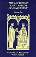 The Letters of Saint Anselm of Canterbury (Cistercian Studies : Volume 3)