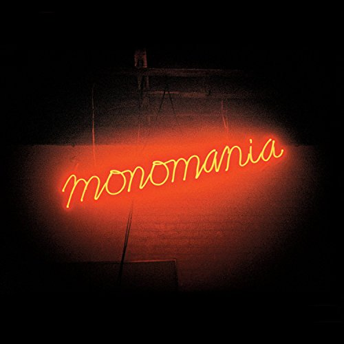 Monomaniaの詳細を見る