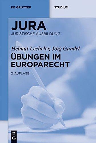 Übungen im Europarecht (Jura Übungen)