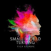 SMALL WORLD TURNING