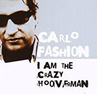 I Am the Crazy Hooverman