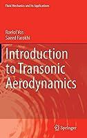 Introduction to Transonic Aerodynamics (Fluid Mechanics and Its Applications)