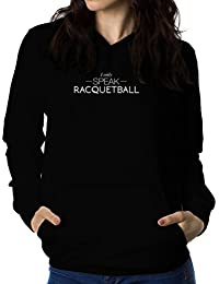 I only speak Racquetball 女性 フーディー