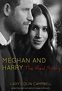 Meghan and Harry: The Real Story (English Edition)